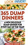 365 Dump Dinners: A New Delicious Dum...
