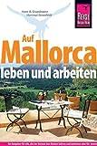 Auf Mallorca leben und arbeiten