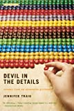 Devil in the Details: Scenes from an Obsessive Girlhood (031601074X) by Jennifer Traig
