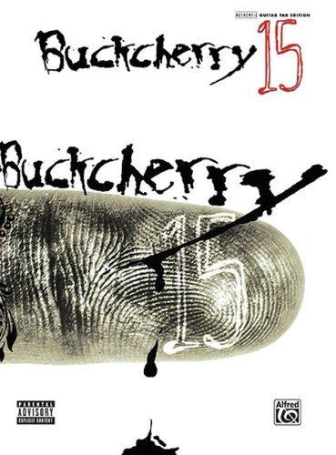 Buckcherry 15: Authentic Guitar TAB by Buckcherry (2006-11-01)