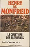 img - for Le cimeti re des  l phants book / textbook / text book