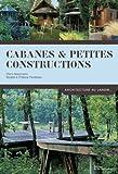 Cabanes & petites constructions...
