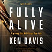 Fully Alive: Lighten Up and Live | [Ken Davis]