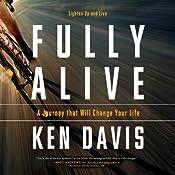 Fully Alive: Lighten Up and Live | [Ken Davis]