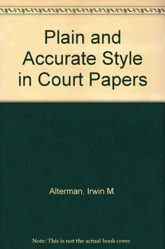 Plain and Accurate Style in Court Papers