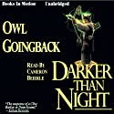 Darker Than Night (       UNABRIDGED) by Owl Goingback Narrated by Cameron Beierle