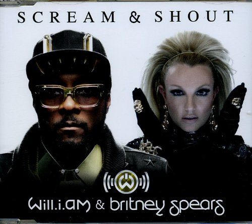 Will I Am - Scream & Shout(ft Britney Spears) - Zortam Music