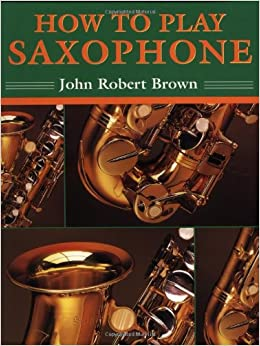 How to play saxophone book