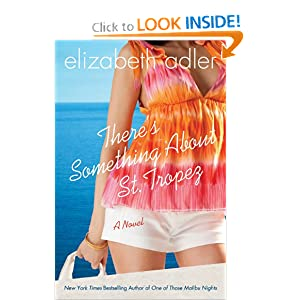 There's Something about St. Tropez (Thorndike Core) Elizabeth Adler