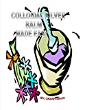 Colloidal Silver Balm Made Easy