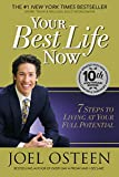 Your Best Life Now 7 Steps To Living At (0446532754) by Osteen, Joel