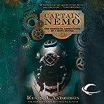 Captain Nemo: The Fantastic History of a Dark Genius | Kevin J. Anderson