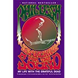 "Searching for the Sound: My Life with the Grateful Deadvon ""Phil Lesh"""