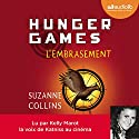 L'Embrasement (Hunger Games 2) (       UNABRIDGED) by Suzanne Collins Narrated by Kelly Marot