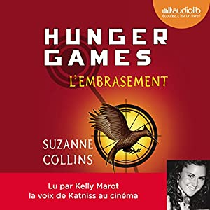 L'Embrasement (Hunger Games 2) Audiobook