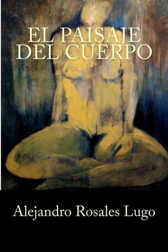 El paisaje del cuerpo (Spanish Edition)