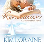 Renovation: Golden Beach, Book 2 | Kim Loraine