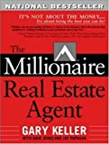 img - for The Millionaire Real Estate Agent: It's Not About the Money...It's About Being the Best You Can Be! (Paperback) book / textbook / text book