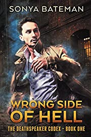 Wrong Side of Hell (The DeathSpeaker Codex Book 1)