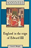 England in the Reign of Edward III (Cambridge Medieval Textbooks)