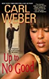 img - for Up To No Good (The Church Series) book / textbook / text book
