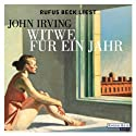 Witwe für ein Jahr Audiobook by John Irving Narrated by Rufus Beck
