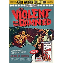 Violent & The Damned / No Time to Kill