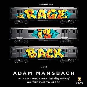 Rage Is Back: A Novel | [Adam Mansbach]