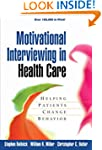 Motivational Interviewing in Health C...