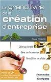 echange, troc Claude Triquère - Le grand livre de la création d'entreprise (1Cédérom)