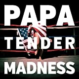 Tender Madness