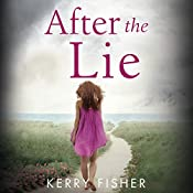 After the Lie | [Kerry Fisher]