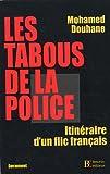 echange, troc Mohamed Douhane - Les tabous de la police : Itinéraire d'un flic français