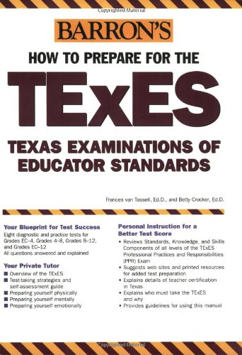 How to Prepare for the TExES: Texas Examination of Educator Standards (Barron's Texes)
