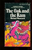 The Oak and the Ram (Chronicles of Corum #5) (0425025349) by Moorcock, Michael