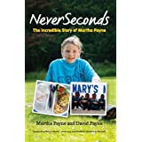 Never Seconds: The Incredible Story of Martha Payneby Martha Payne