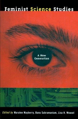 Feminist Science Studies: A New Generation