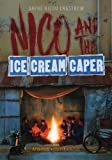 img - for Nico and the Ice Cream Caper: Adventure Book For Kids 9-12 book / textbook / text book