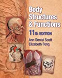 Body Structures and Functions (Book Only)