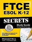FTCE ESOL K-12 Secrets