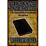 The Concordances of the Red Serpentby William Meikle