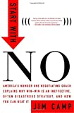 img - for Start with NO...The Negotiating Tools that the Pros Don't Want You to Know book / textbook / text book