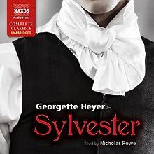 Sylvester: Or, the Wicked Uncle | Livre audio Auteur(s) : Georgette Heyer Narrateur(s) : Nicholas Rowe