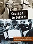 Courage to Dissent: Atlanta and the L...