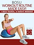 BOSU� Workout Routine Made Easy! (BOS...