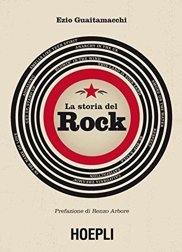 La storia del rock Con la prefazioine di Renzo Arbore PDF