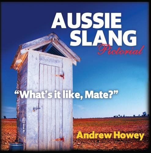 aussie-slang-pictorial-whats-it-like-mate