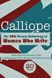 img - for Calliope 2013: The 20th Anthology of Women Who Write book / textbook / text book