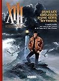 XIII, le guide complet : Dans les coulisses d'une oeuvre mythique