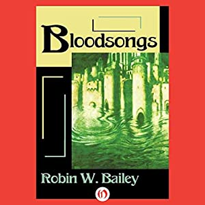Bloodsongs: Saga of Frost, Book 3 | [Robin W. Bailey]
